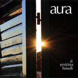 Aura – Si Avvicina Lunedì
