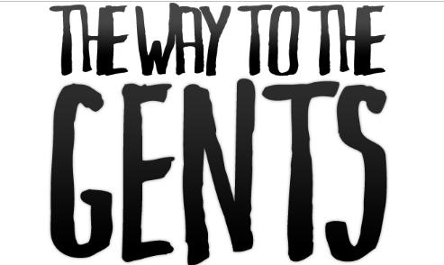 The Way to the Gents – Una strada verso il successo