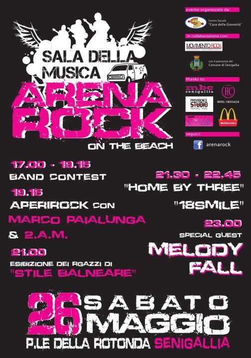 ARENA ROCK 2012 (Senigallia) – MELODY FALL + 18Smile + Home by three