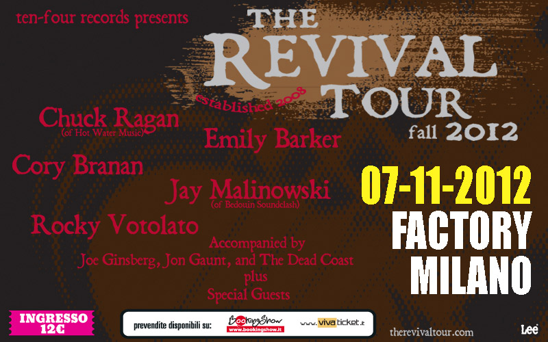 The Revival Tour – Factory (Milano) 07/11/2012