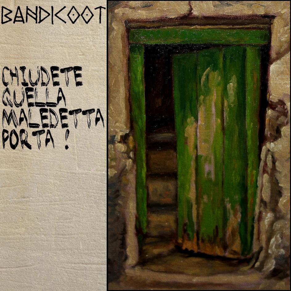 Bandicoot – Chiudete quella maledetta porta!