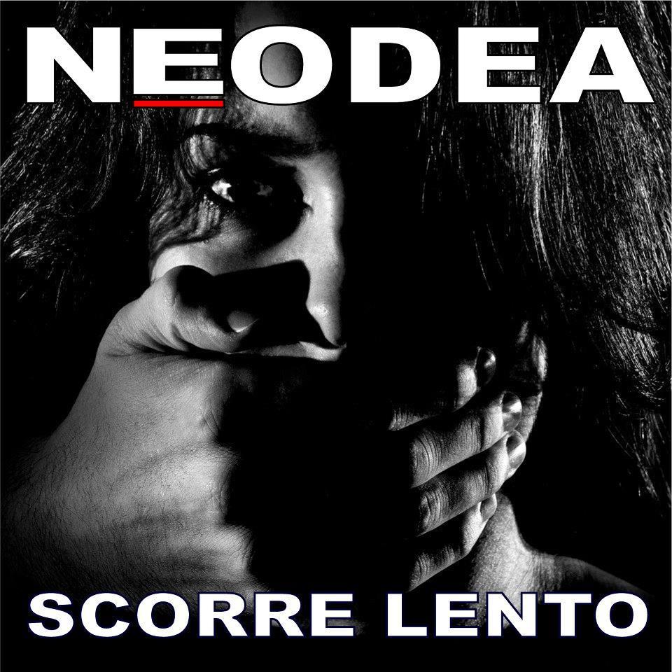 """Neodea: """"Scorre Lento"""" in radio da venerdì 14 settembre"""
