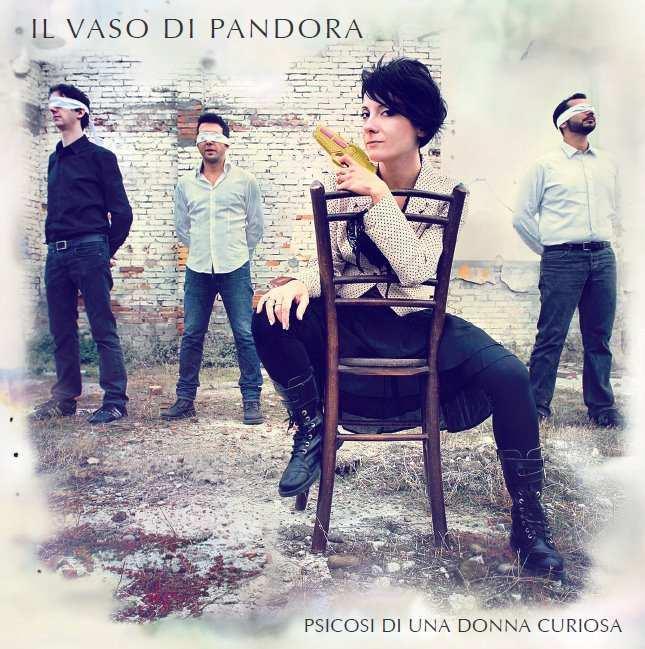 """Il vaso di Pandora: """"Fuori"""" il primo singolo"""