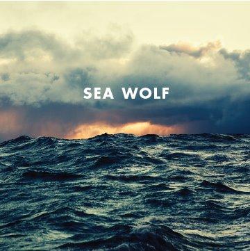 SEA WOLF – Old World Romance