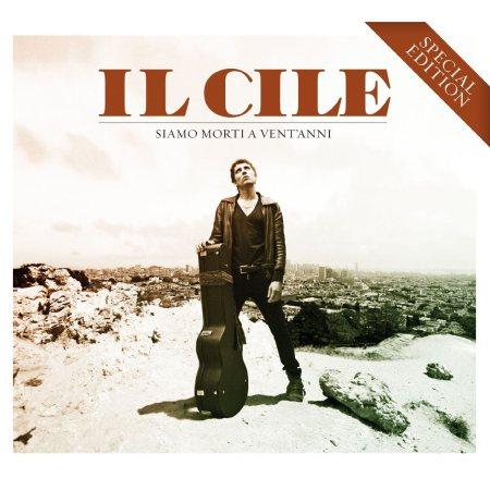"""Special edition di """"Siamo morti a vent'anni"""", album d'esordio de Il Cile"""