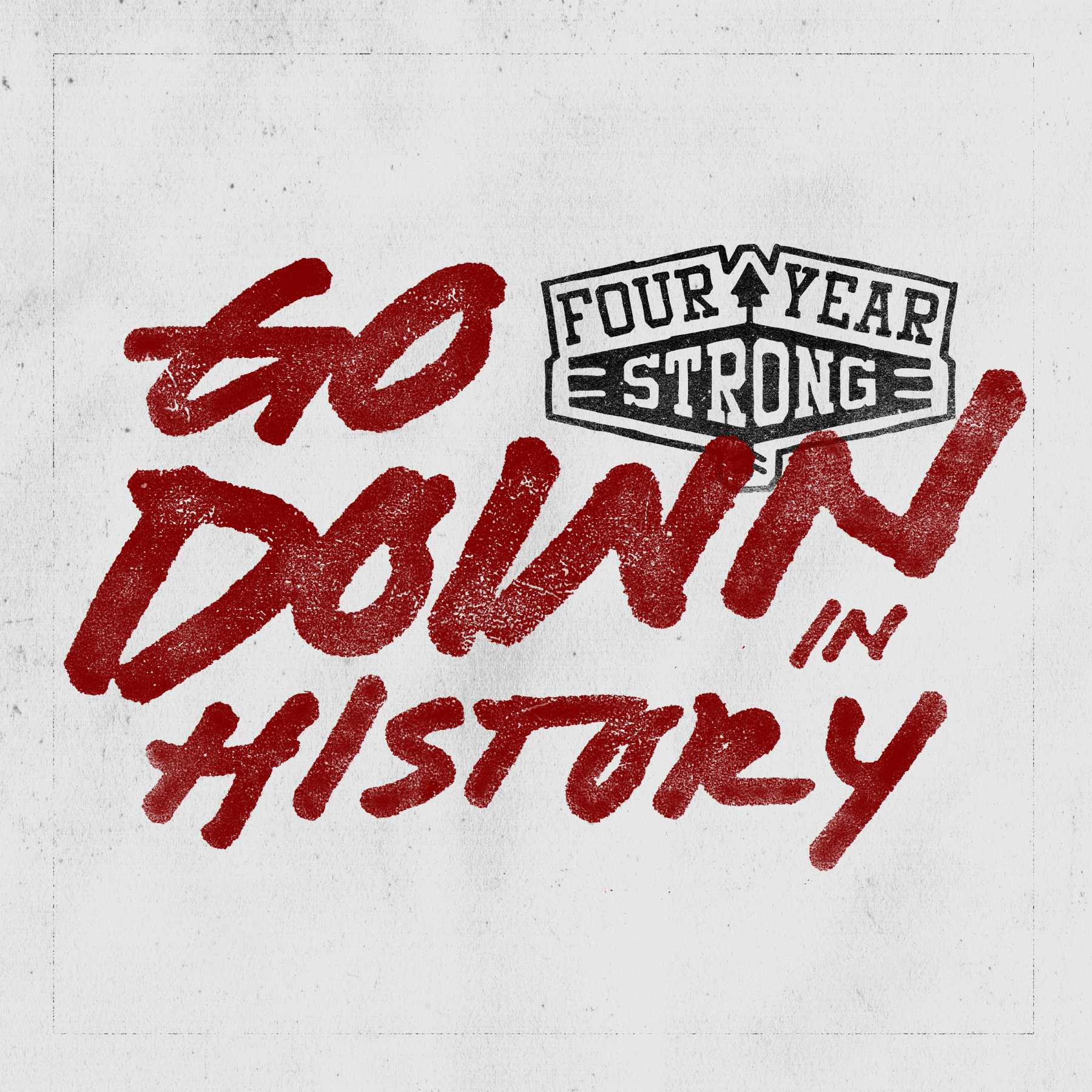 Four Year Strong – Go Down In History, il nuovo EP
