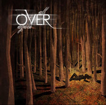 "Over e il loro primo EP, ""All OVER again"""