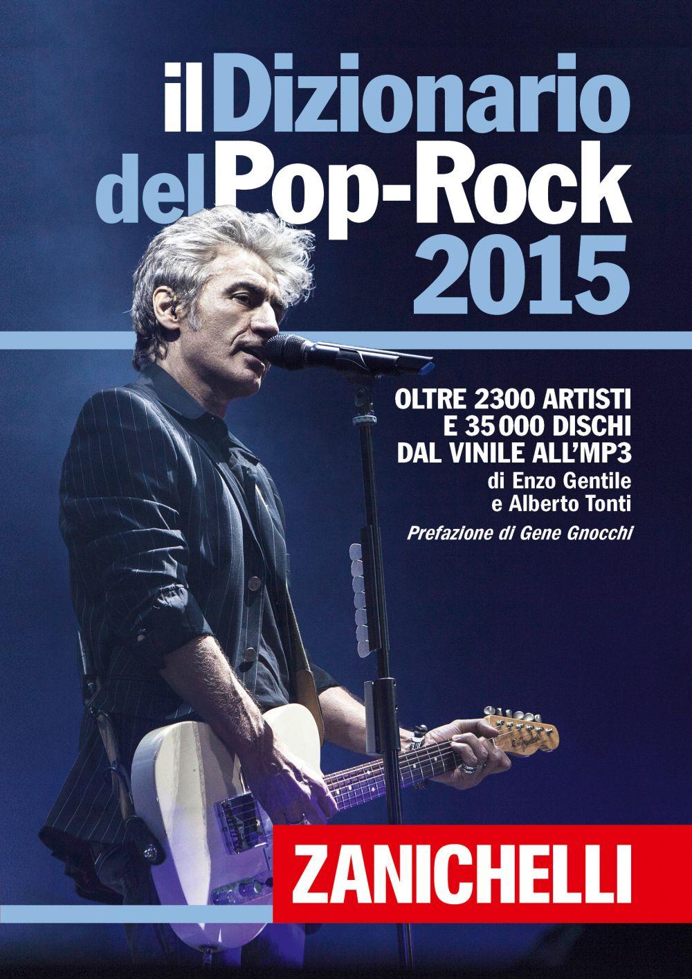 """E' Ligabue il """"re"""" del  Dizionario del Pop-Rock 2015"""