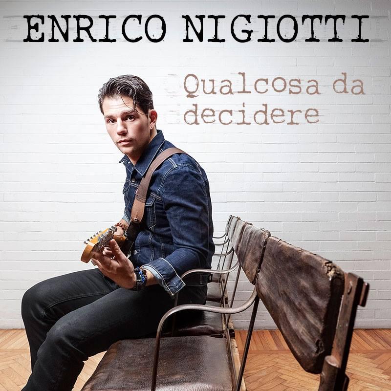 """Enrico Nigiotti: online il video di """"Qualcosa da decidere""""!"""
