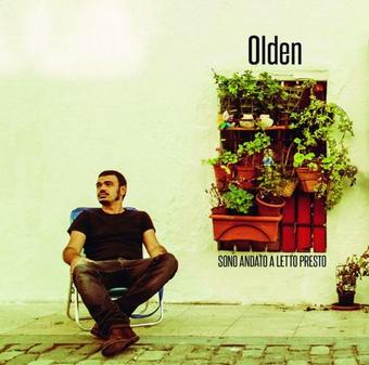 """Olden – """"Sono andato a letto presto"""""""