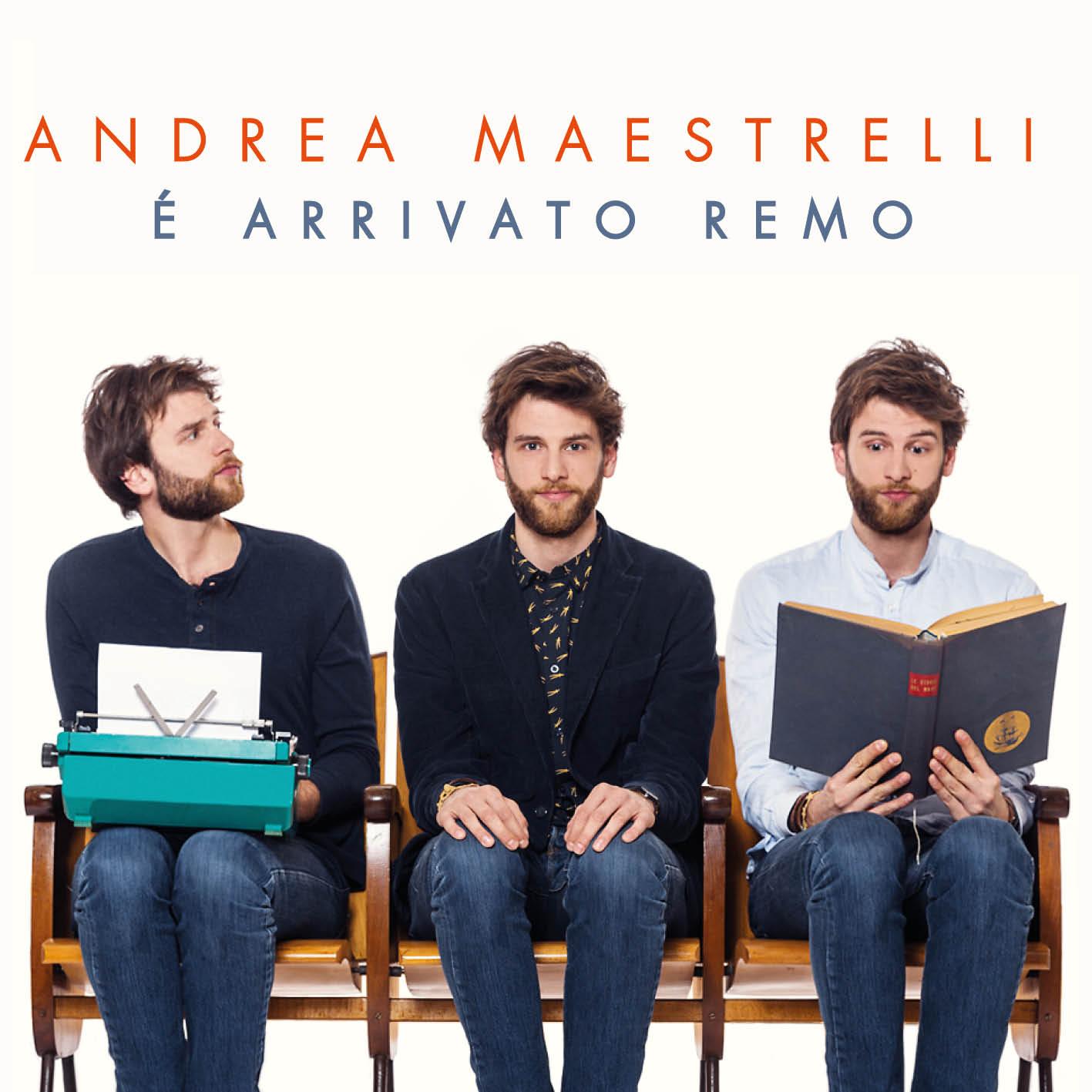 """E' uscito """"E' arrivato Remo"""", il primo album di Andrea Maestrelli!"""