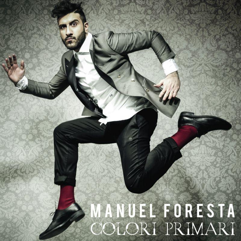 """Manuel Foresta: """"Colori Primari"""" è l'album d'esordio!"""