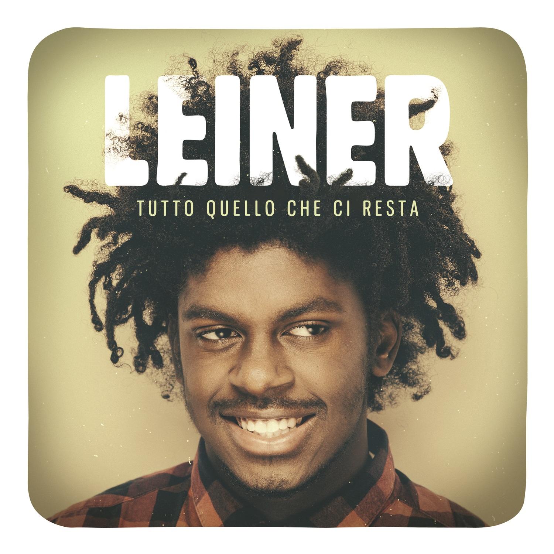 """Leiner :""""La passione per la musica penso di averla da sempre!"""""""