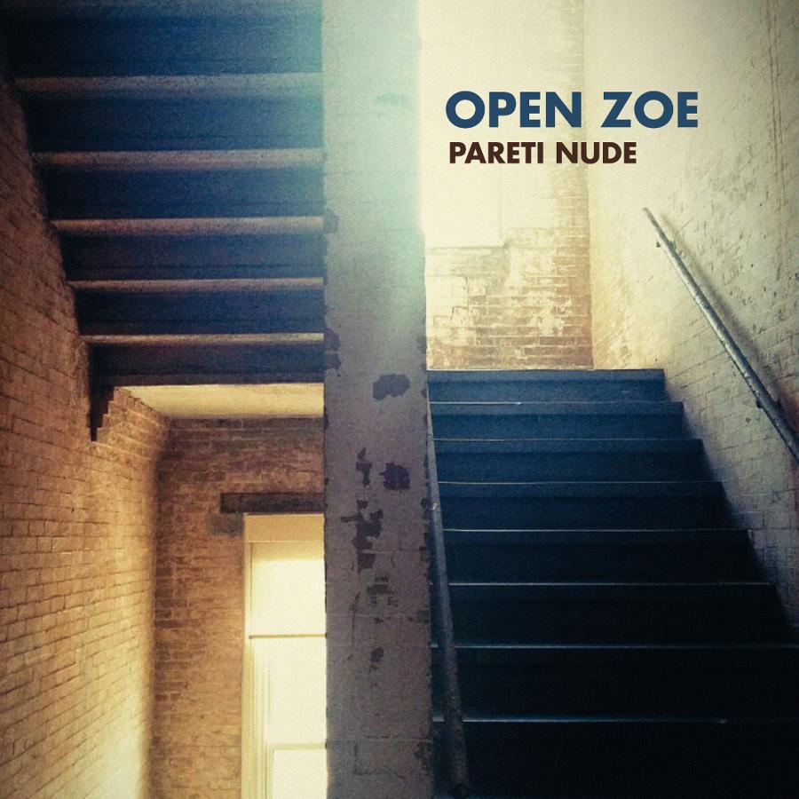 """Open Zoe: il 15 maggio esce """"Pareti nude""""!"""