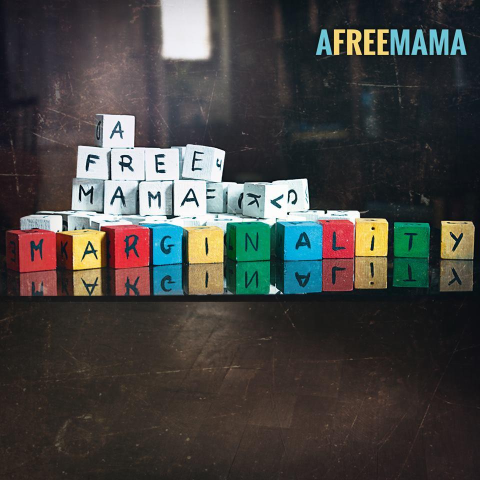 A Free Mama – Marginality Ep