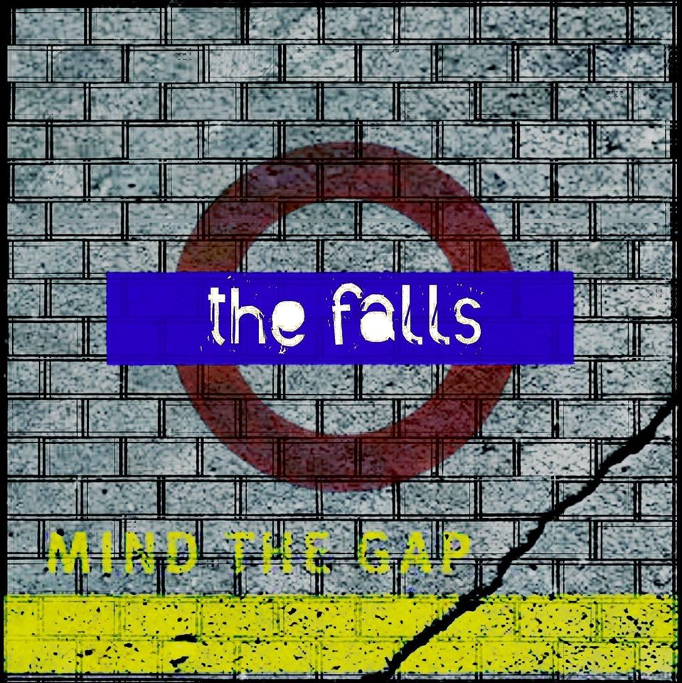 The Falls – Mind The Gap