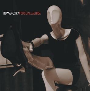 copertina_humanoira_fedeliallalinea