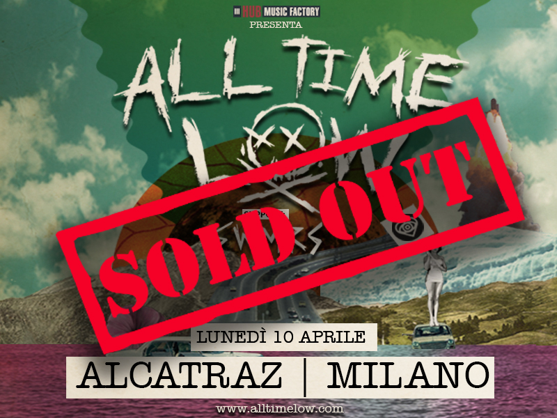 All Time Low: sold out all'Alcatraz!