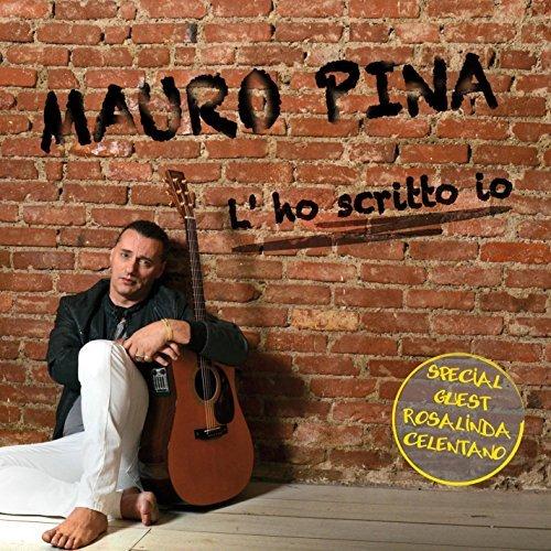 Mauro Pina – L'ho scritto io