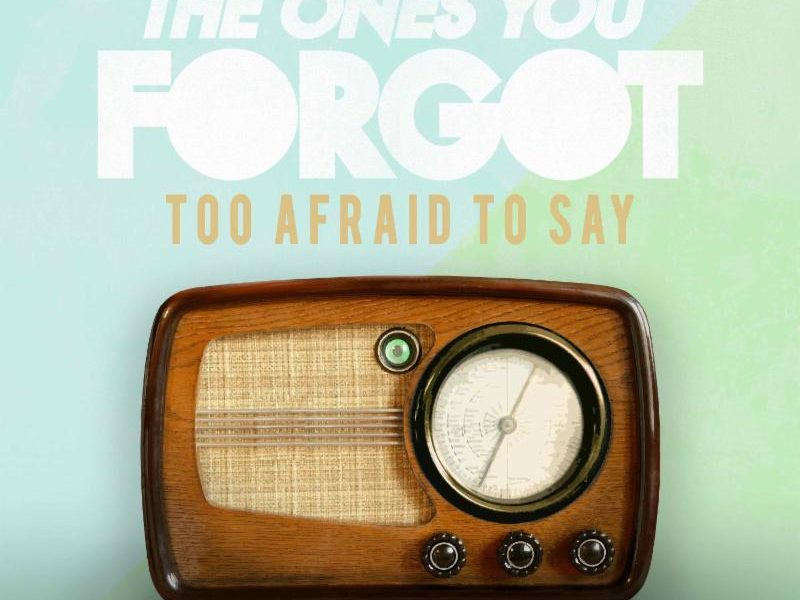 "The Ones You Forgot: ""It's okay to be scared"""