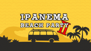 ipanema beach party