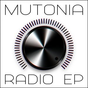 Mutonia Radio Ep