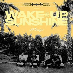 wake up sunshine all time low