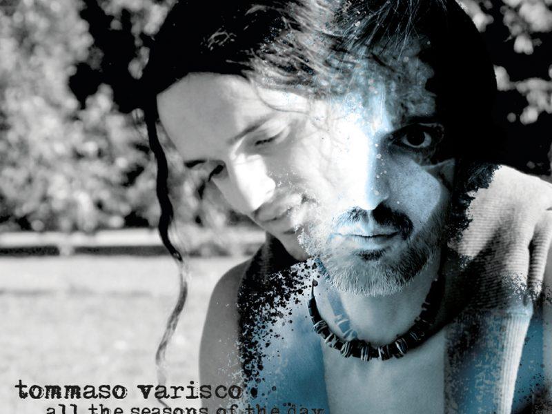 Tommaso Varisco, All The Seasons of The Day: un viaggio tra le emozioni