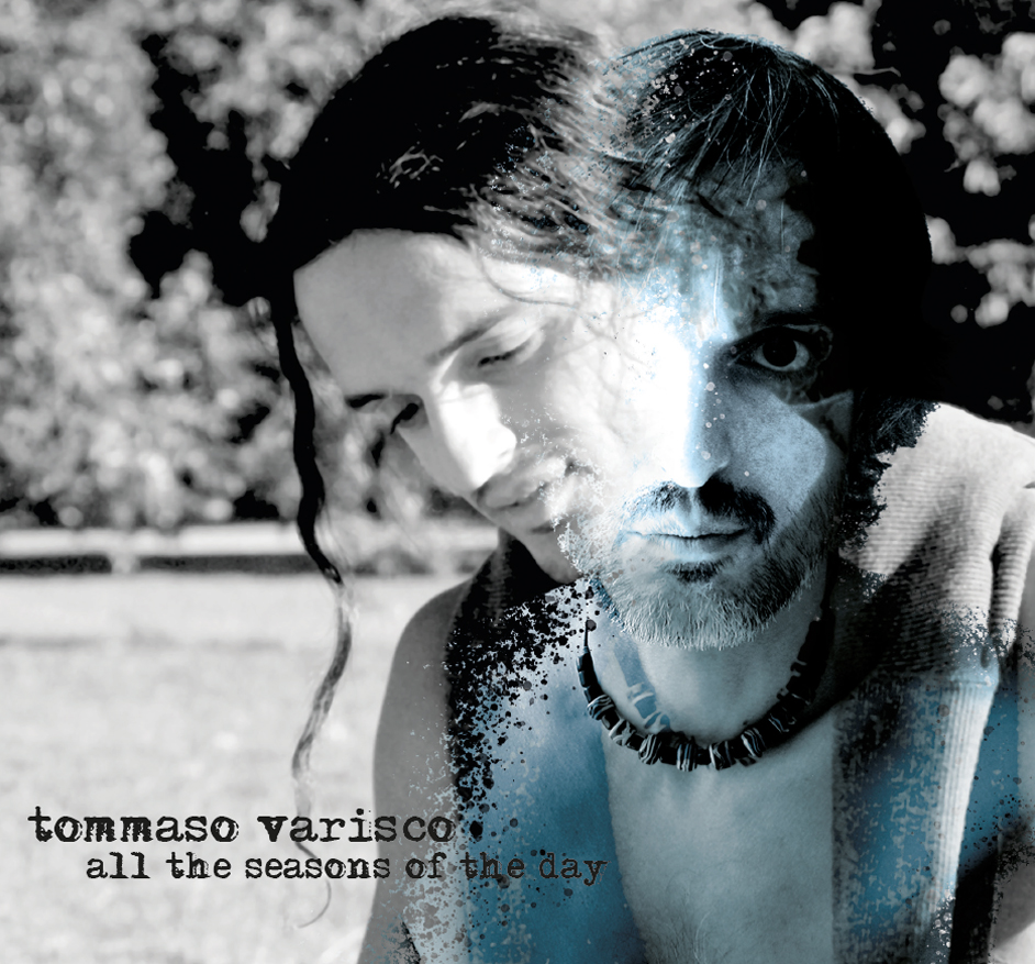 Tommaso Varisco - All the seasons of the day
