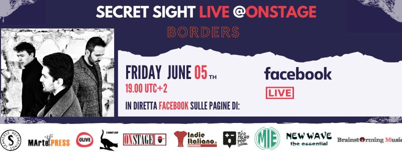 Secret Sight live venerdì 5 giugno: dal palco del OnStage al web