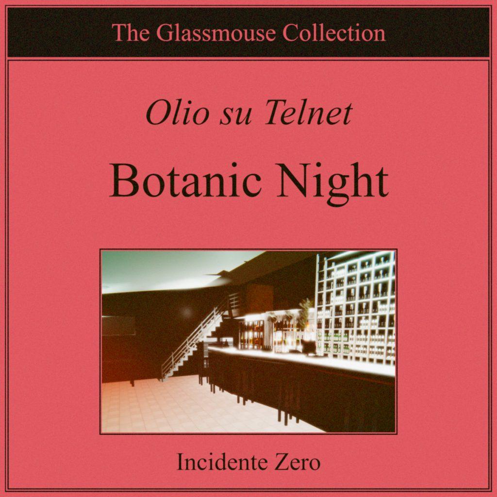 olio su telnet botanic night