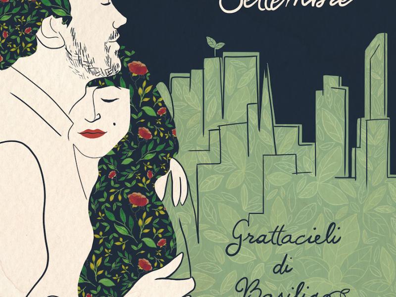 """Settembre, """"Grattacieli di Basilico"""" è il disco d'esordio: delicata dolcezza"""