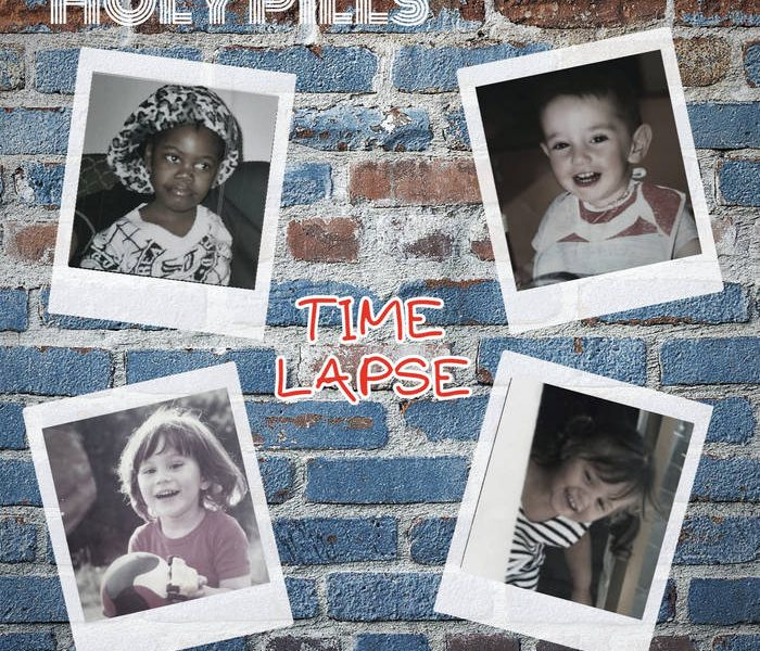 """Holy Pills, """"Time Lapse"""" rock'n'roll from Paris with Love"""