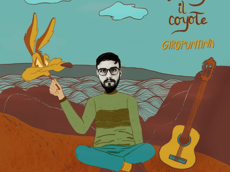 "Giropuntina, ""Willy il Coyote"" indie pop che strappa un sorriso"