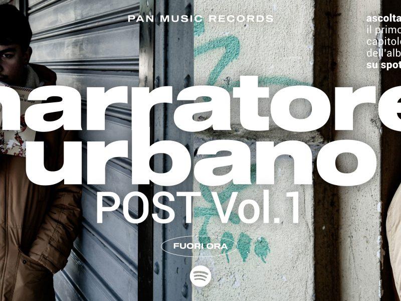 """Narratore Urbano, """"Post vol. 1"""": la prima parte di un album particolare"""