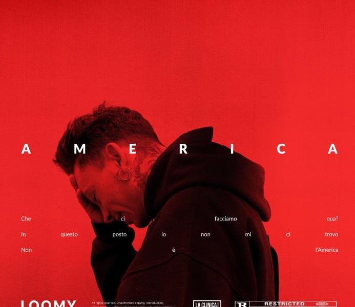 """Loomy, fuori il nuovo singolo """"America"""": un brano da ascoltare in loop"""