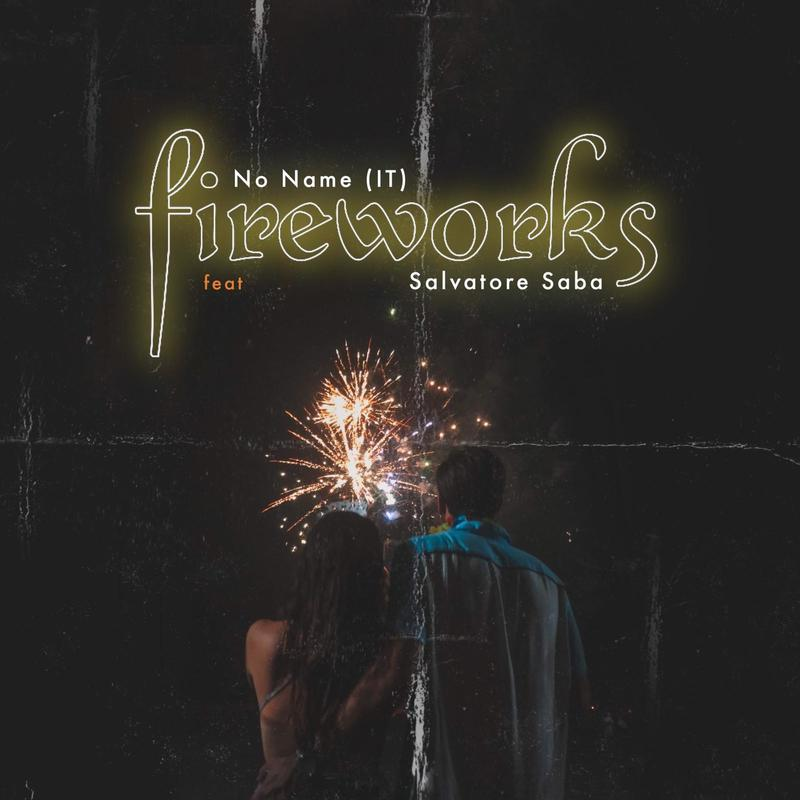 No Name feat. Salvatore Saba - Fireworks - Cover